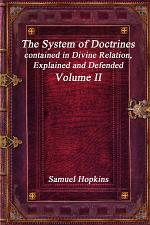 The System of Doctrines, contained in Divine Relation, Explained and Defended Volume II