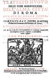 Trattato nuovo delle cose maravigliose dell' alma citta di Roma ornato di molte figure ... et hora ... corretto et ampliate (etc.)