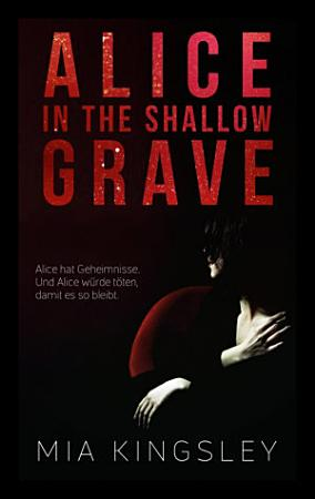Alice In The Shallow Grave PDF