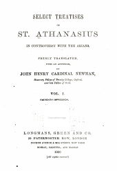 Select treatises of St. Athanasius in controversy with the Arians: Volume 3