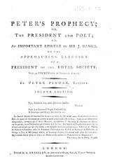 Peter's Prophecy ... or, an important epistle to Sir J. Banks ... Fourth edition
