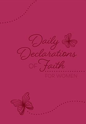 Daily Declarations of Faith for Women
