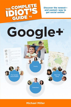 The Complete Idiot s Guide to Google