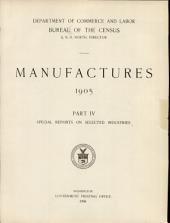 Manufactures, 1905: Part 4