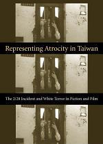 Representing Atrocity in Taiwan