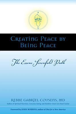 Creating Peace by Being Peace
