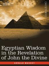Egyptian Wisdom in the Revelation of John the Divine