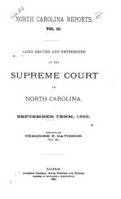 North Carolina Reports: Cases Argued and Determined in the Supreme Court of North Carolina, Volume 111