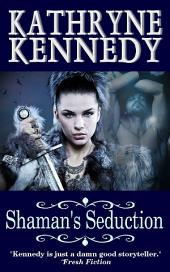 Shaman's Seduction