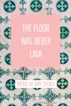 The Floor Was Never Lava