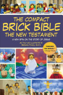 The Compact Brick Bible: The New Testament