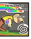 The Hunchback of Parts Unknown.