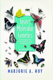 Insect Molecular Genetics: An Introduction to Principles and Applications, Edition 2