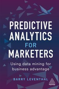 Predictive Analytics for Marketers