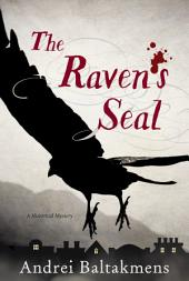 The Raven's Seal: A Historical Mystery
