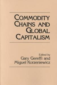 Commodity Chains and Global Capitalism Book