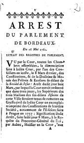 Arrest Du Parlement De Bordeaux: Du 26 Mai 1762. Extrait Des Registres De Parlement