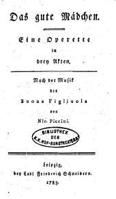 Das gute Mädchen: eine Operette in drei Akten