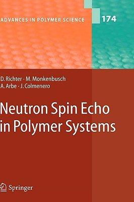 Neutron Spin Echo in Polymer Systems PDF