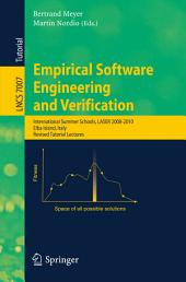 Empirical Software Engineering and Verification: International Summer Schools, LASER 2008-2010, Elba Island, Italy, Revised Tutorial Lectures