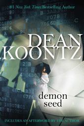 Demon Seed: A Thriller