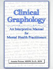 CLINICAL GRAPHOLOGY: An Interpretive Manual for Mental Health Practitioners