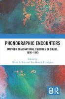 Phonographic Encounters PDF