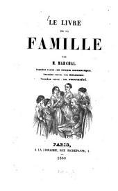 Le livre de la famille: 1 partie: le foyer domestique. 2 partie: la religion. 3 partie: la propriété