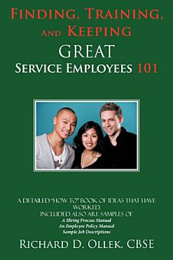 Finding  Training  and Keeping Great Service Employees 101 PDF