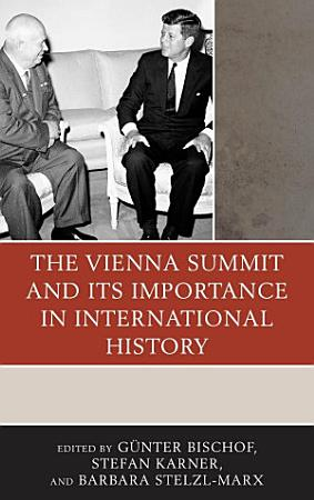 The Vienna Summit and Its Importance in International History PDF