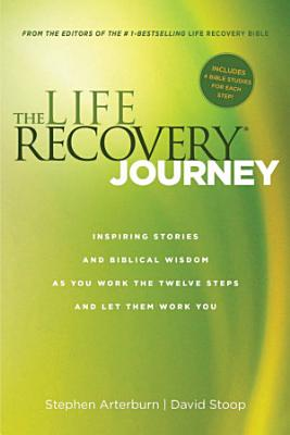 The Life Recovery Journey