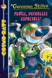 Perill, deixalles espacials!: Cosmo-rats 7