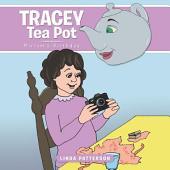 Tracey Tea Pot: Miriam's Birthday