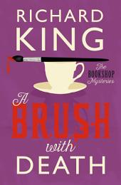 A Brush with Death: A classic murder mystery, perfect for fans of Agatha Christie