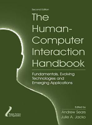 The Human Computer Interaction Handbook