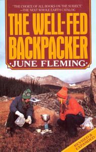 The Well Fed Backpacker Book