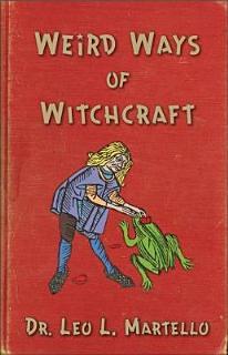 Weird Ways of Witchcraft Book