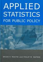 Applied Statistics for Public Policy PDF