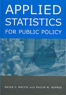 Applied Statistics for Public Policy Book