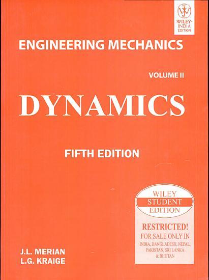ENGINEERING MECHANIC  VOL 2  DYNAMICS 5th Ed  PDF