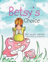 Betsy's Choice