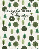 Financial Budget Planner  Weekly Organizer Monthly Expense Tracker Finance Ledger Notebook Daily Debt Management Trees Nature Pattern Cover PDF
