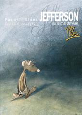 Pacush Blues T02: Second souffle - Jefferson ou le mal de vivre
