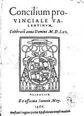 Concilium provinciale valentinum: celebratu[m] anno Domini MDLXV