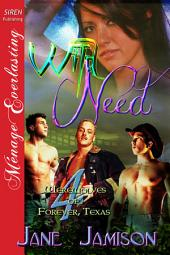 Wild Need [Werewolves of Forever, Texas 4]