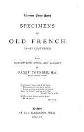 Specimens of Old French: (IX-XV centuries)
