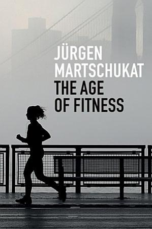 The Age of Fitness PDF