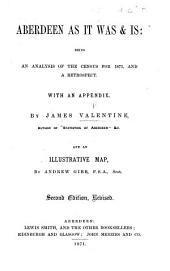 Aberdeen as it was&is: being an analysis of the census for 1871, and a retrospect ... Second edition, revised