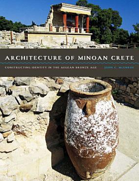 Architecture of Minoan Crete PDF