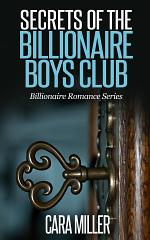 Secrets of the Billionaire Boys Club